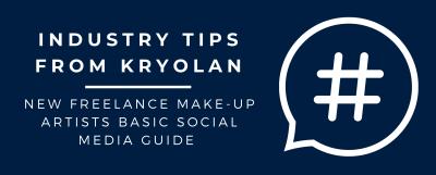 New Freelance Make-up Artists Basic Social Media Guide